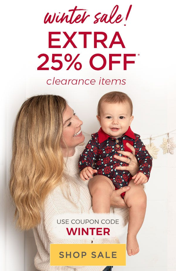 Winter Sale! Extra 25% off clearance items! Used coupon code: Winter! Shop Sale!