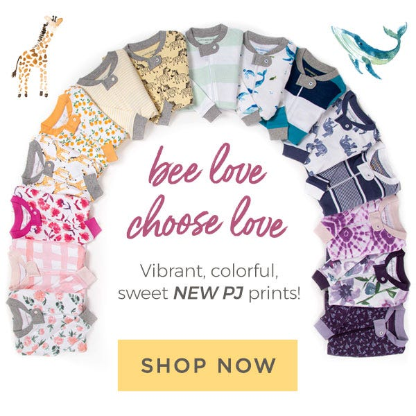 Burt's Bees Baby: bee love, choose love! Vibrant, colorful, sweet NEW PJ prints! Shop now