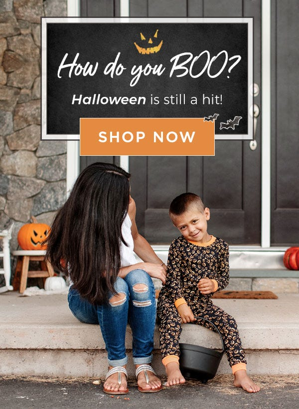 How do you boo? Halloween is still a hit! Shop now!