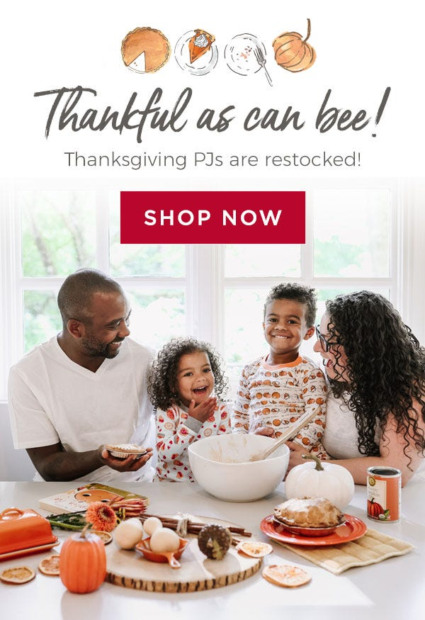 Burt's Bees Baby: Thankful as can bee! Thanksgiving PJs are restocked! Shop now